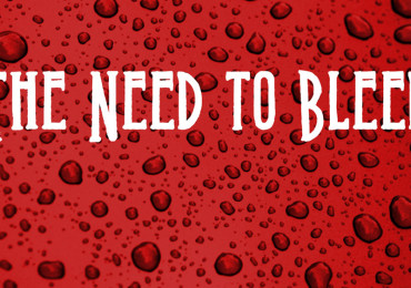 You Need to Bleed